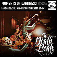 The Death Beats - Moments of Darkness